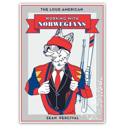 Working with Norwegians - The Loud American | Published by Mondå Forlag