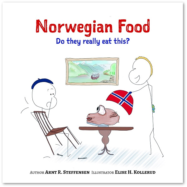 Norwegian Food - Do they really eat this? | Book by Mondå Forlag